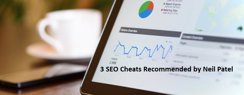3 Exeptional SEO Tips and Tricks 2018 (Recommended by Neil Patel)