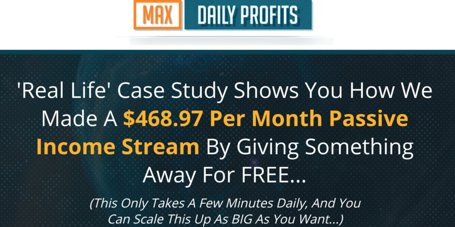 What is The Max Daily Profits About: Legit or a Scam?