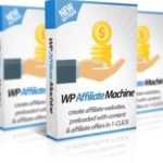 WP Affiliate Machine Scam: Does WP Affiliate Machine Work?