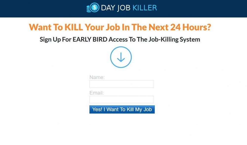 is day job killer a scam